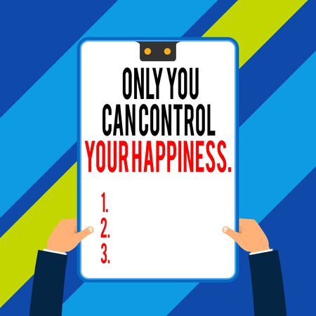 Word writing text Only You Can Control Your Happiness. Business photo showcasing Personal Selfmotivation inspiration Two executive male hands holding electronic device geometrical background