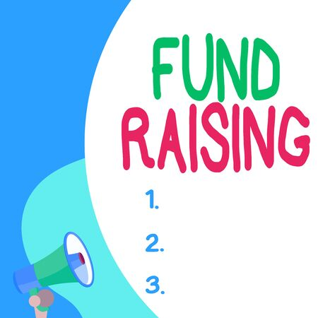 Conceptual hand writing showing Fund Raising. Concept meaning the act of seeking to generate financial support for a charity Blank huge balloon empty text with small megaphone. Announcement