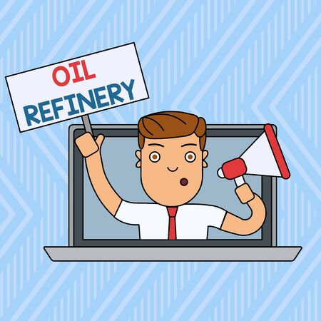 Word writing text Oil Refinery. Business photo showcasing industrial process of converting crude oil into petroleum Man Speaking Through Laptop Screen into Megaphone Blank Plate with Handle