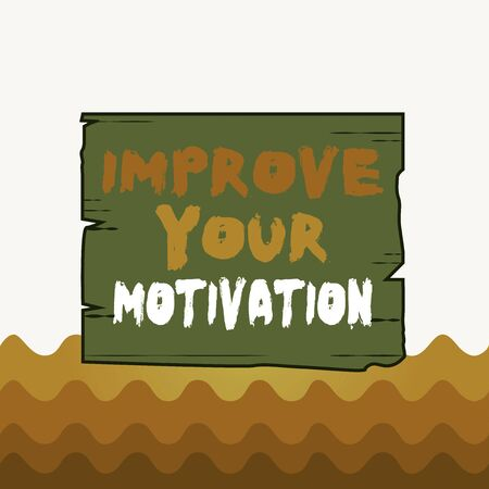 Conceptual hand writing showing Improve Your Motivation. Concept meaning Boost your self drive Enhance Motives and Goals Wooden plank slots grooves wood panel colored board lumber Stock Photo