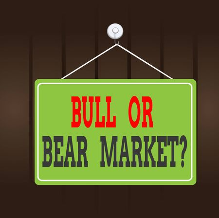 Writing note showing Bull Or Bear Market Question. Business concept for asking someone about his marketing method Memo reminder empty board attached background rectangle