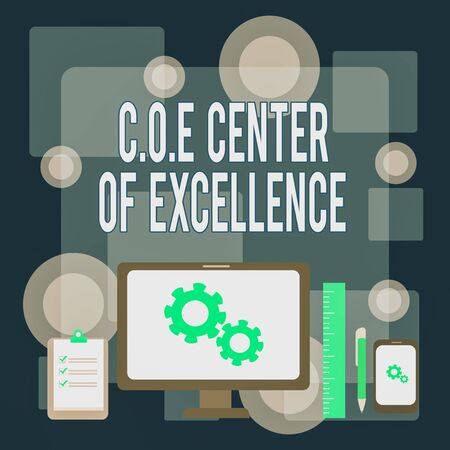 Writing note showing Coe Center Of Excellence. Business concept for being alpha leader in your position Achieve Business Concept PC Monitor Mobile Device Clipboard Ruler Ballpoint Pen