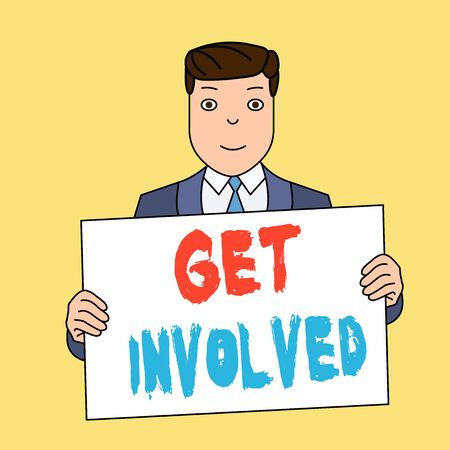 Writing note showing Get Involved. Business concept for Take part in an activity or event To establish an association Smiling Man Holding Suit Poster Board in Front of Himself Stock fotó