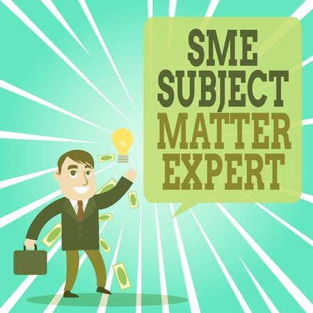 Text sign showing Sme Subject Matter Expert. Business photo text Authority in a particular area or topic Domain Successful Businessman or Clerk Generating Good Idea or Finding Solution Archivio Fotografico - 131328869