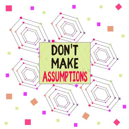 Text sign showing Dont Make Assumptions. Business photo showcasing putting plan in future with percentage happening Centered Hexagon Concentric Pattern Randomly Scattered Colored Squares Stok Fotoğraf