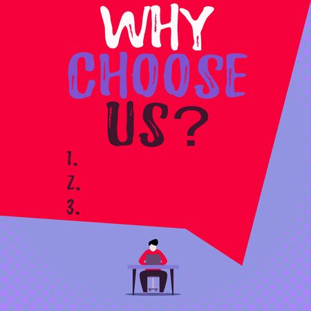 Text sign showing Why Choose Us Question. Business photo showcasing Reasons for choosing our brand over others arguments View young man sitting chair desk working open laptop geometric background