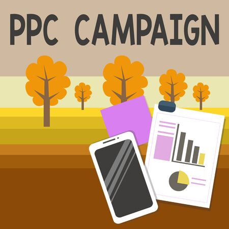 Writing note showing Ppc Campaign. Business concept for use PPC in order to promote their products and services Layout Smartphone Sticky Notes with Pie Chart and Bar Graph Imagens