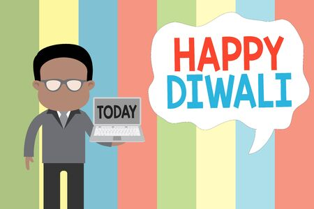 Text sign showing Happy Diwali. Business photo showcasing festival of lights that celebrated by millions of Hindus Standing man in suit wearing eyeglasses holding open laptop photo Art