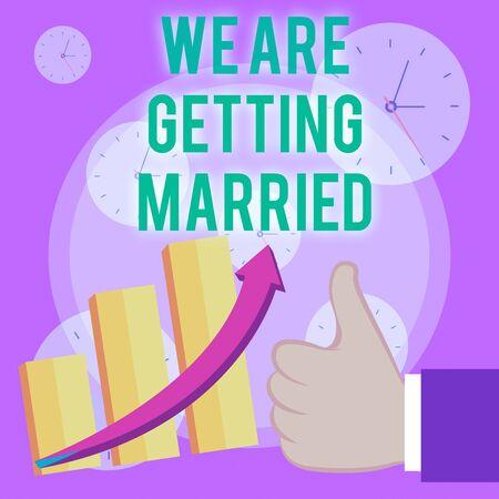 Escribir nota mostrando que nos vamos a casar. Concepto de negocio para la preparación de la boda de compromiso Pareja amorosa Pulgar arriba Buen rendimiento Éxito Escalando el gráfico de barras Flecha ascendente
