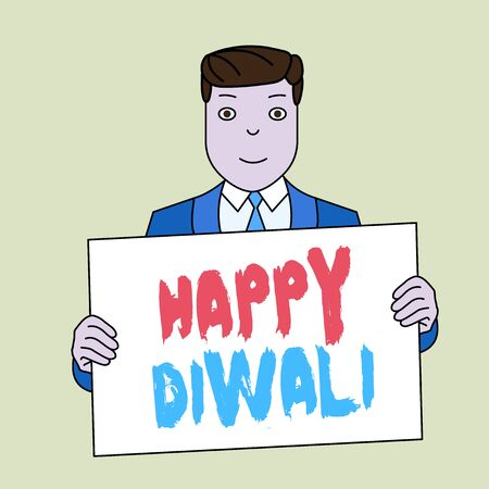 Writing note showing Happy Diwali. Business concept for festival of lights that celebrated by millions of Hindus Smiling Man Holding Suit Poster Board in Front of Himself