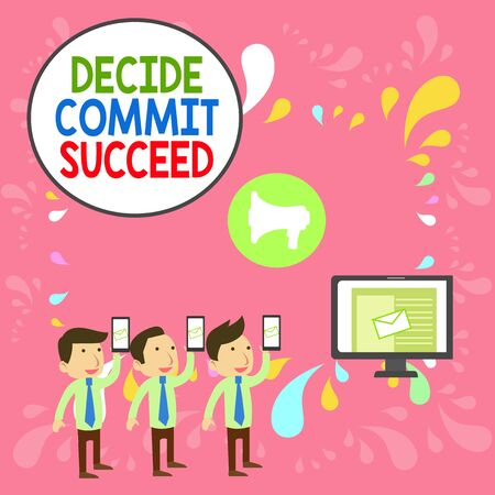 Word writing text Decide Commit Succeed. Business photo showcasing achieving goal comes in three steps Reach your dreams SMS Email Marketing Media Audience Attraction Personal Computer Loudspeaker