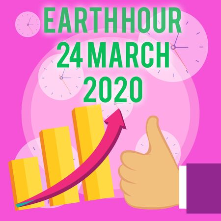 Writing note showing Earth Hour 24 March 2020. Business concept for Celebrate Sustainability Save the Planet Lights Off Thumb Up Good Performance Success Escalating Bar Graph Ascending Arrow