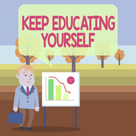 Conceptual hand writing showing Keep Educating Yourself. Concept meaning dont stop studying Improve yourself using Courses Businessman with Brief Case Standing Whiteboard Bar Chart
