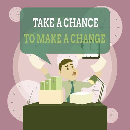Writing note showing Take A Chance To Make A Change. Business concept for dont lose opportunity to reach bigger things Male Manager Cluttered Workspace Overflow Time Shortage