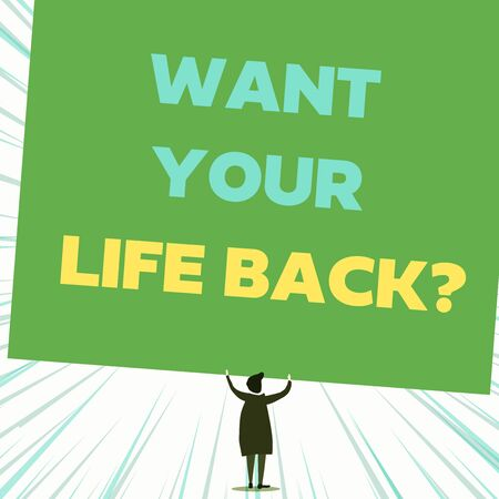 Handwriting text writing Want Your Life Back Question. Conceptual photo Have again our Lives Take Control of our Being Back view standing short hair woman dress hands up holding blank rectangle Stock Photo