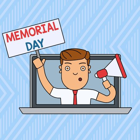 Word writing text Memorial Day. Business photo showcasing remembering the military demonstratingnel who died in service Man Speaking Through Laptop Screen into Megaphone Blank Plate with Handle