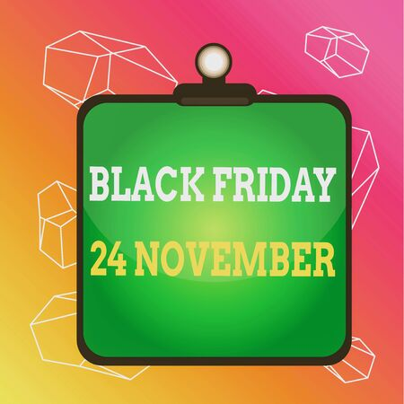 Word writing text Black Friday 24 November. Business photo showcasing Special sales Thanksgiving discounts Clearance Clipboard colorful background spring clip stuck bind empty plank frame
