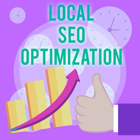 Writing note showing Local Seo Optimization. Business concept for increase Search Visibility to Rank on Top list Thumb Up Good Performance Success Escalating Bar Graph Ascending Arrow