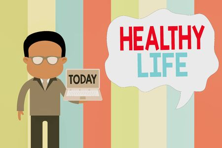 Text sign showing Healthy Life. Business photo showcasing one that helps to keep and improve showing s is health or condition Standing man in suit wearing eyeglasses holding open laptop photo Art