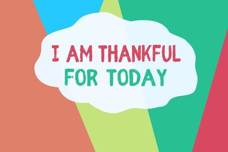 Conceptual hand writing showing I Am Thankful For Today. Concept meaning Grateful about living one more day Philosophy Geometric Background Triangles for Business Presentations Web Stock Photo
