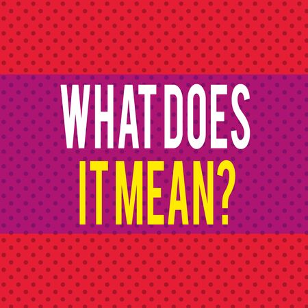Word writing text What Does It Mean Question. Business photo showcasing Give me the meaning of something Definition Seamless Endless Infinite Polka Dot Pattern against Solid Red Background Stok Fotoğraf