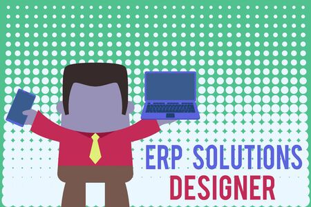 Writing note showing Erp Solutions Designer. Business concept for elegant optimized modularised and reusable possible Professional man holding laptop in left mobile phone right