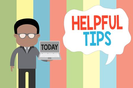 Text sign showing Helpful Tips. Business photo showcasing secret information or advice given to be helpful knowledge Standing man in suit wearing eyeglasses holding open laptop photo Art
