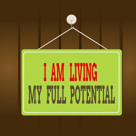 Writing note showing I Am Living My Full Potential. Business concept for Embracing opportunities using skills abilities Memo reminder empty board attached background rectangle