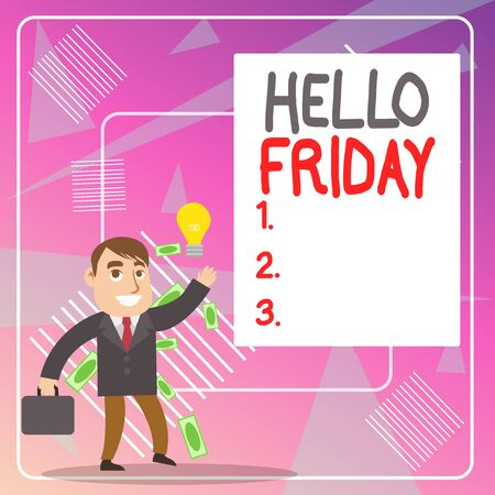 Word writing text Hello Friday. Business photo showcasing Greetings on Fridays because it is the end of the work week Successful Businessman or Clerk Generating Good Idea or Finding Solution