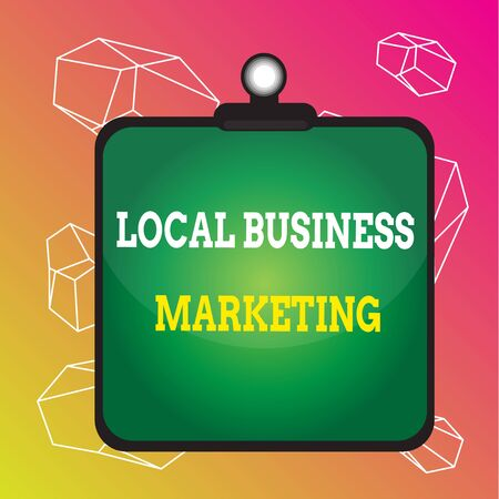 Word writing text Local Business Marketing. Business photo showcasing Localized specification on Store characteristic Clipboard colorful background spring clip stuck bind empty plank frame Stok Fotoğraf