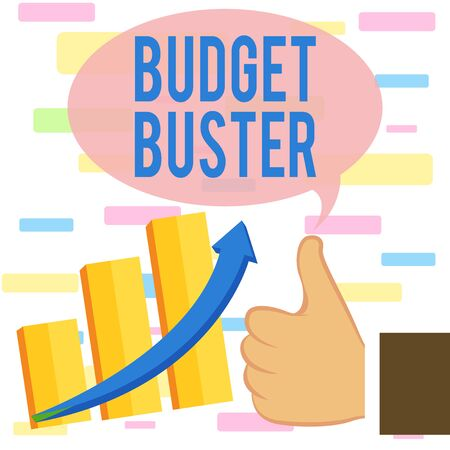 Writing note showing Budget Buster. Business concept for Carefree Spending Bargains Unnecessary Purchases Overspending Thumb Up Good Performance Success Escalating Bar Graph Ascending Arrow