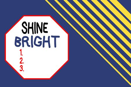 Word writing text Shine Bright. Business photo showcasing make an effort to live normally when in a difficult situation Seamless rectangle background pattern diagonal stripes upper right side 写真素材