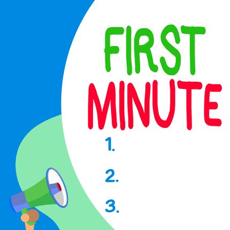 Conceptual hand writing showing First Minute. Concept meaning promotional offers last within a very short amount of time Blank huge balloon empty text with small megaphone. Announcement