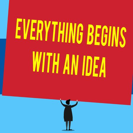Writing note showing Everything Begins With An Idea. Business concept for steps you take to turn an idea into a reality Short hair woman standing dress hands up holding blank rectangle