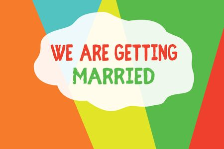 Conceptual hand writing showing We Are Getting Married. Concept meaning Engagement Wedding preparation Loving couple Geometric Background Triangles for Business Presentations Web