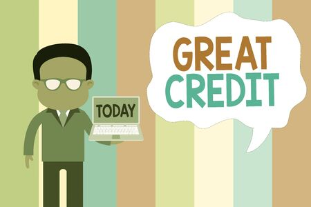 Text sign showing Great Credit. Business photo showcasing borrower has high credit score and is a safe credit risk Standing man in suit wearing eyeglasses holding open laptop photo Art