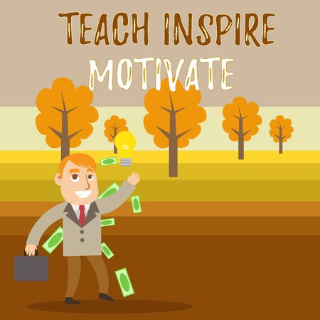 Conceptual hand writing showing Teach Inspire Motivate. Concept meaning Spark the Imagination to Feel the need to Learn Successful Businessman Generating Idea or Finding Solution