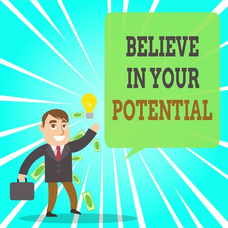 Text sign showing Believe In Your Potential. Business photo text Have self confidence motivate inspire yourself Successful Businessman or Clerk Generating Good Idea or Finding Solution