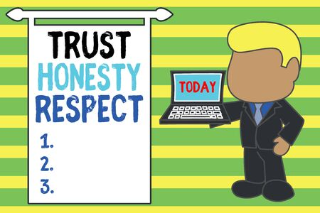 Word writing text Trust Honesty Respect. Business photo showcasing Respectable Traits a Facet of Good Moral Character Standing professional businessman holding open laptop right hand side