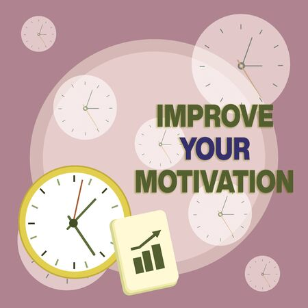Writing note showing Improve Your Motivation. Business concept for Boost your self drive Enhance Motives and Goals Layout Wall Clock Notepad with Escalating Bar Graph Arrow