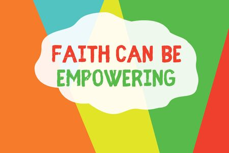 Conceptual hand writing showing Faith Can Be Empowering. Concept meaning Trust and Believing in ourselves that we can do it Geometric Background Triangles for Business Presentations Web Banque d'images