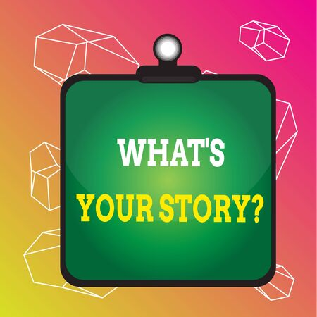 Word writing text What S Your Story Question. Business photo showcasing Relate Something About Yourself Any Updates Clipboard colorful background spring clip stuck bind empty plank frame