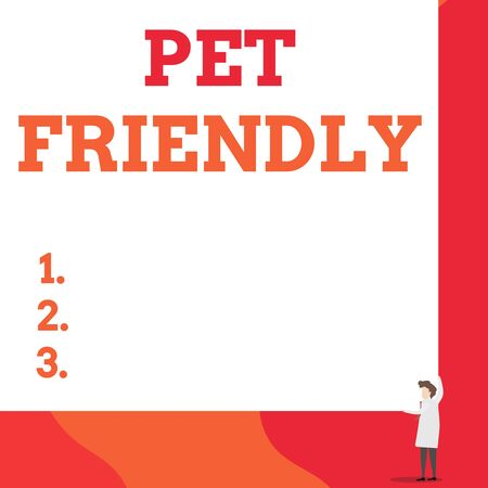 Writing note showing Pet Friendly. Business concept for used to describe a place that is suitable or allowed for pets One man professor wear white coat red tie hold big board use two hands