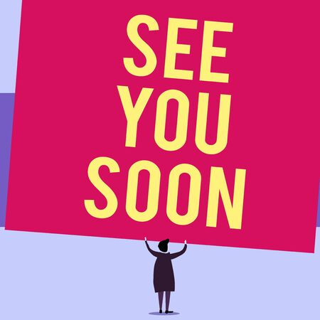 Writing note showing See You Soon. Business concept for used for saying goodbye to someone and going to meet again soon Short hair woman standing dress hands up holding blank rectangle Stok Fotoğraf