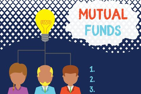Conceptual hand writing showing Mutual Funds. Concept meaning collection of stocks bonds or other securities from investors Three executive persons sharing idea Startup team meeting