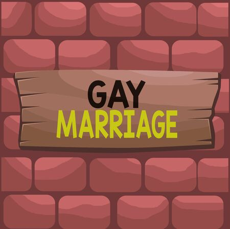 Handwriting text Gay Marriage. Conceptual photo entered into in a civil or religious ceremony of the same sex Plank wooden board blank rectangle shaped wood attached color background