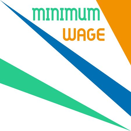 Word writing text Minimum Wage. Business photo showcasing the lowest wage permitted by law or by a special agreement Square rectangle paper sheet loaded with full creation of pattern theme