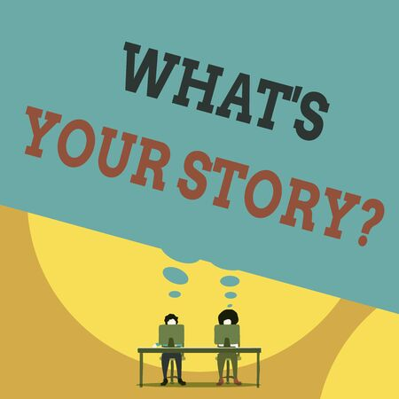 Text sign showing What S Your Story Question. Business photo text Relate Something About Yourself Any Updates Two men sitting behind desk each one laptop sharing blank thought bubble