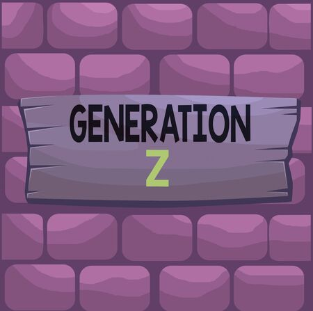 Handwriting text Generation Z. Conceptual photo name for the generation of children after the millennials Plank wooden board blank rectangle shaped wood attached color background
