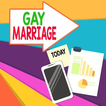 Handwriting text writing Gay Marriage. Conceptual photo entered into in a civil or religious ceremony of the same sex Layout Smartphone Off Sticky Notes Clipboard with Pie Chart and Bar Graph